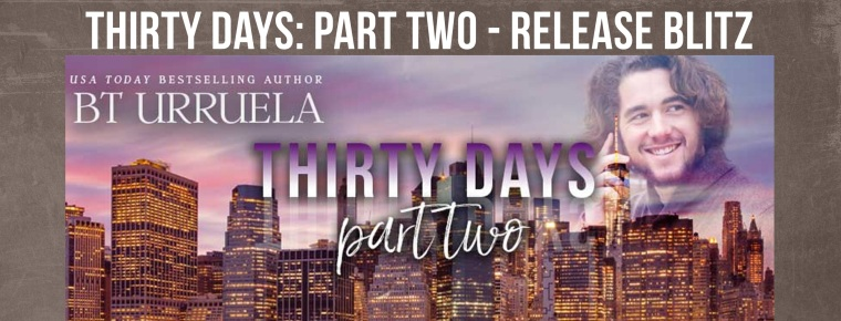 Thirty Days Part Two Release Blitz Banner