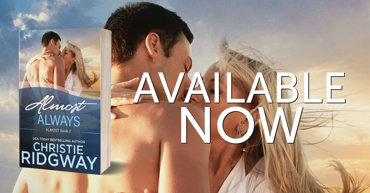 ALMOST ALWAYS by Christie Ridgeway