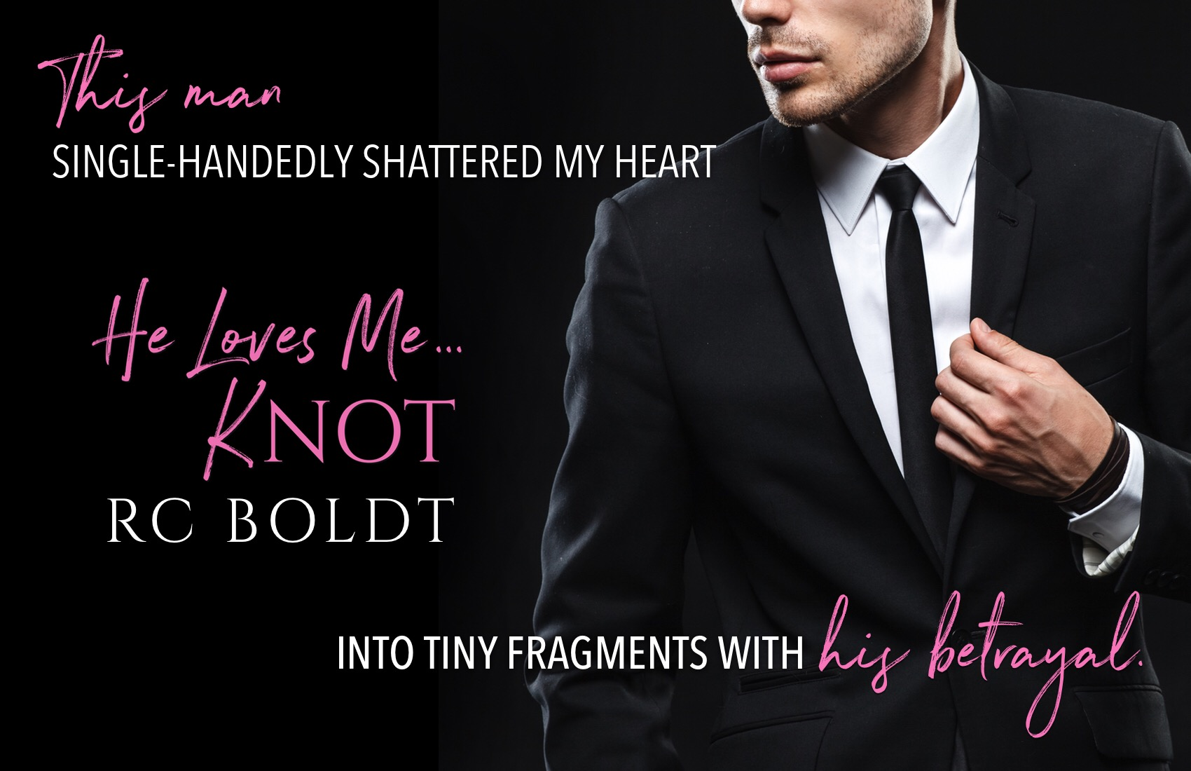 HE LOVES ME… KNOT by RC Boldt