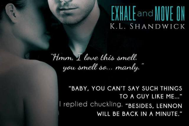 KL Shandwick - Exhale and Move On Teaser2