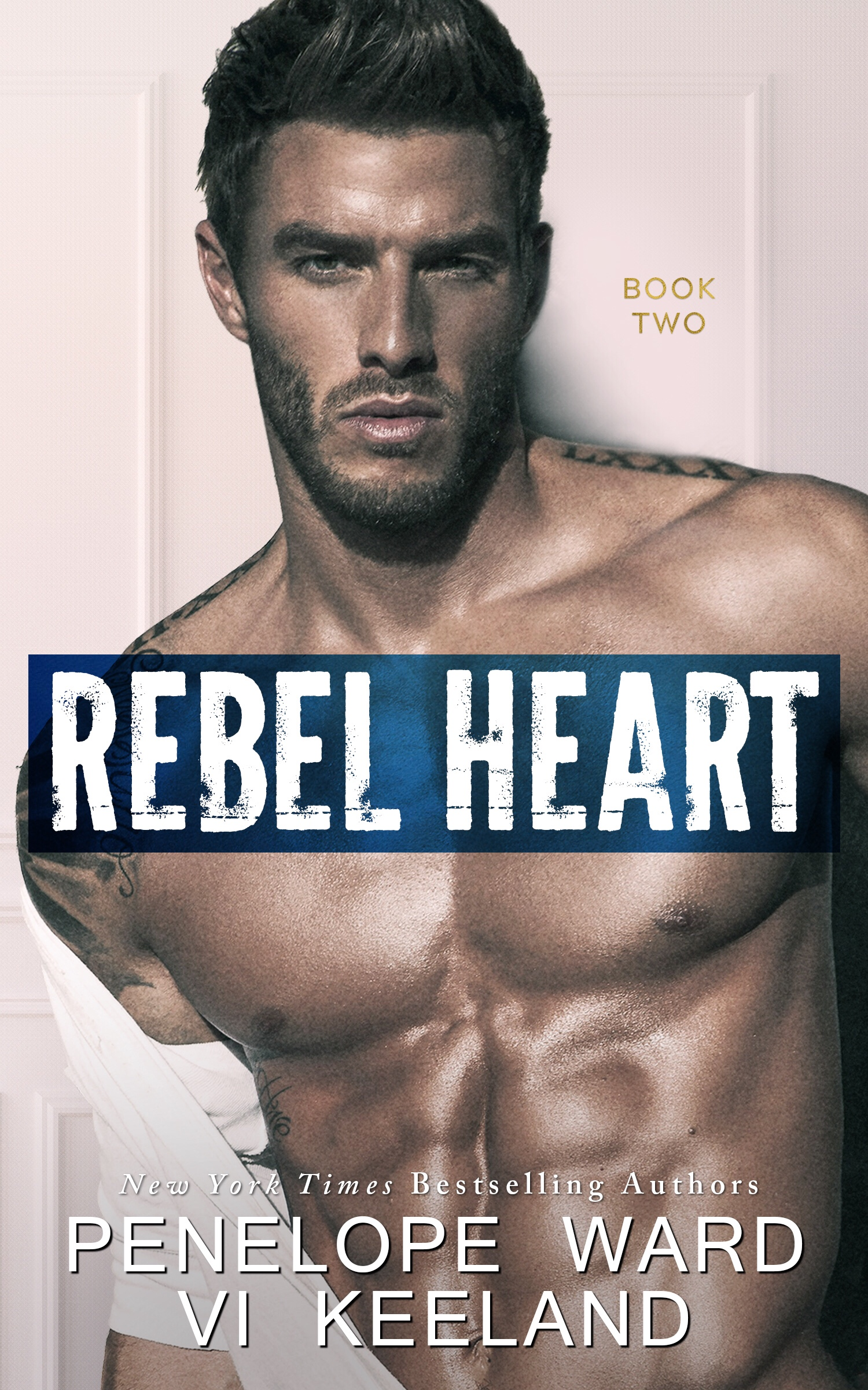 REBEL HEART by Penelope Ward & Vi Keeland