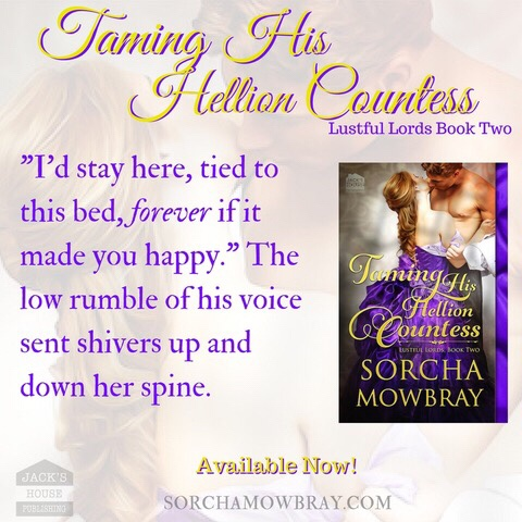 TAMING HIS HELLION COUNTESS by Sorcha Mowbray