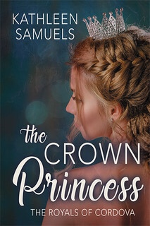 THE CROWN PRINCESS by Kathleen Samuels