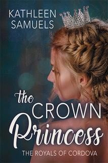 THE CROWN PRINCESS by Kathleen Samuels