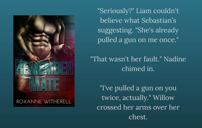 REMEMBER MATE by Roxanne Witherell