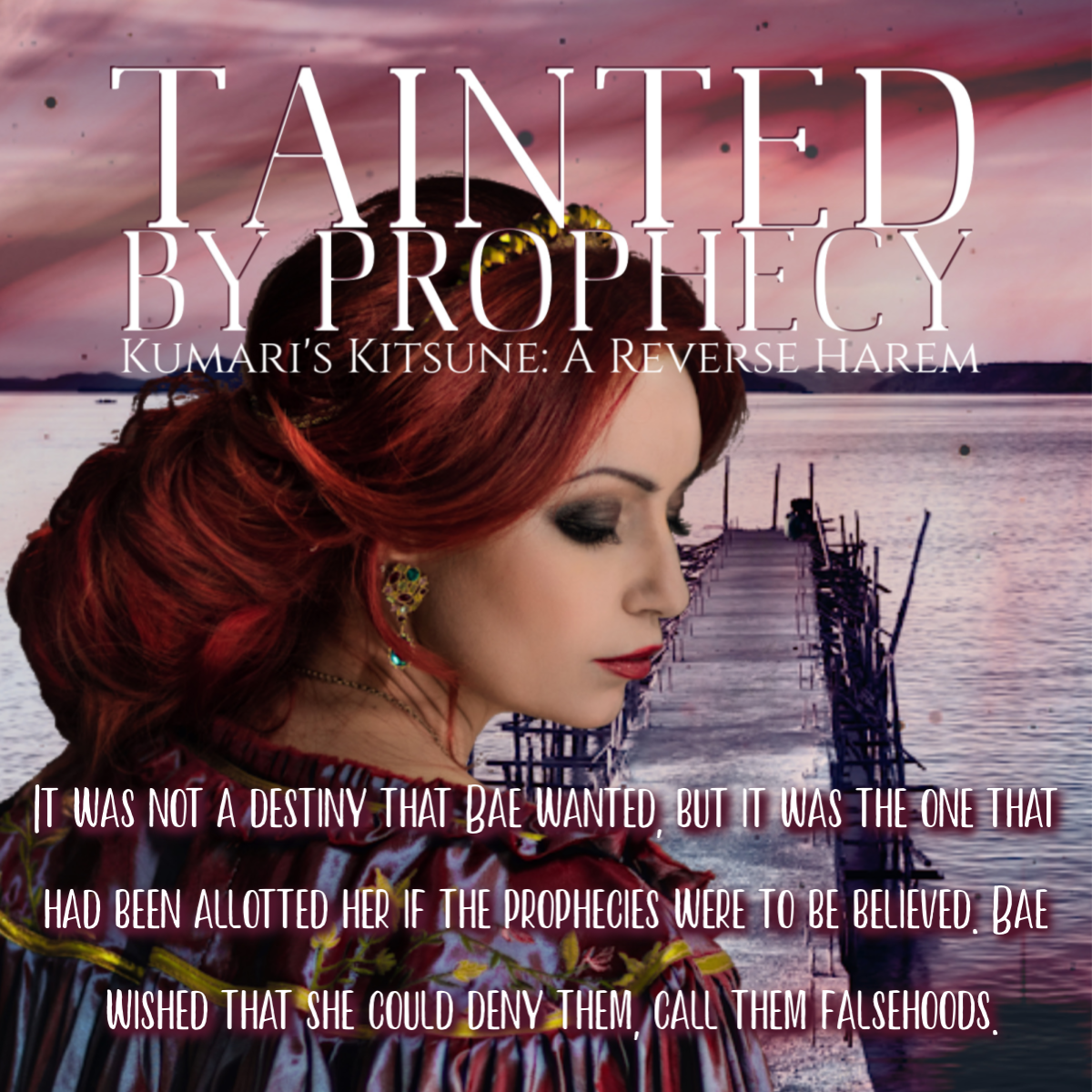 TAINTED BY PROPHECY by Hanleigh Bradley
