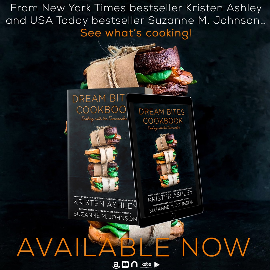 DREAM BITES COOKBOOK by Kristen Ashley & Suzanne M Johnson